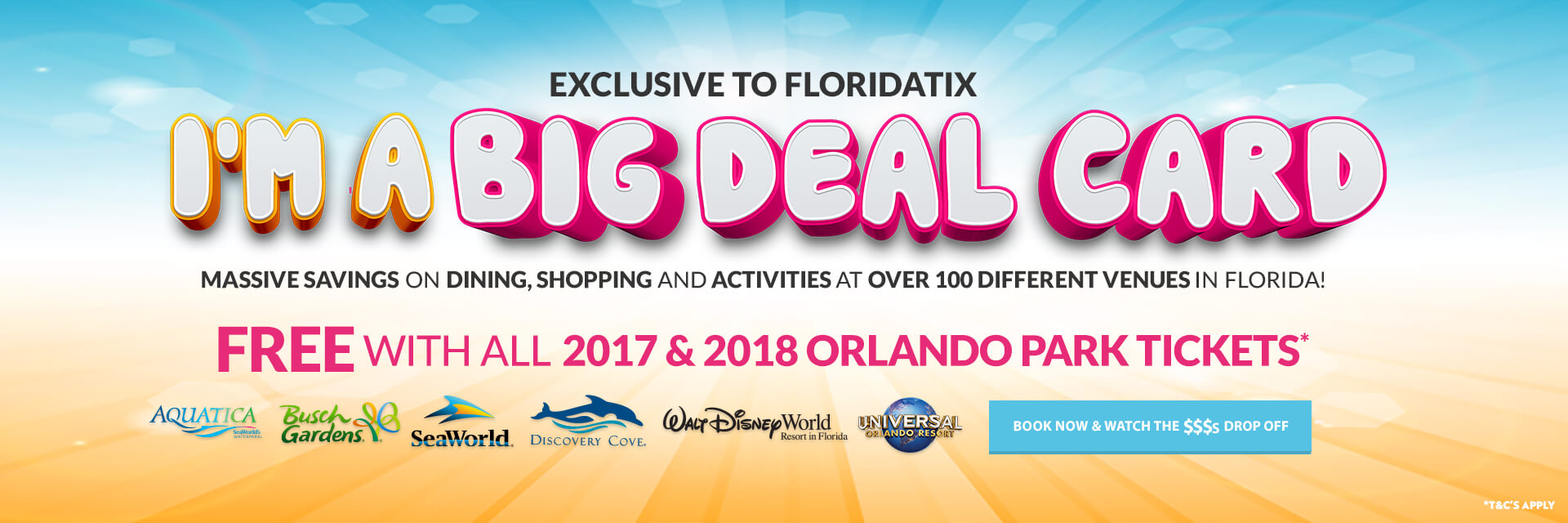 Alt message, Free Big Deal Card with Select Park and Combo Tickets